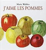 J'aime les pommes   Wabbes, Marie (1934-....). Auteur