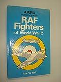 Airfix Magazine Guide 6 - RAF Fighters of World War 2