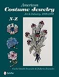 American Costume Jewelry: Art & Industry, 1935-1950, N-Z: 2