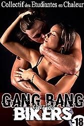 Gang Bang Chez Les Bikers (-18): (Sexe à Plusieurs, Tabou, HARD, Interdit, Fantasme, Taboo)
