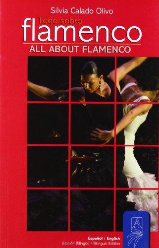 Descargar Libro Todo sobre el flamenco de Silvia Calado Olivo
