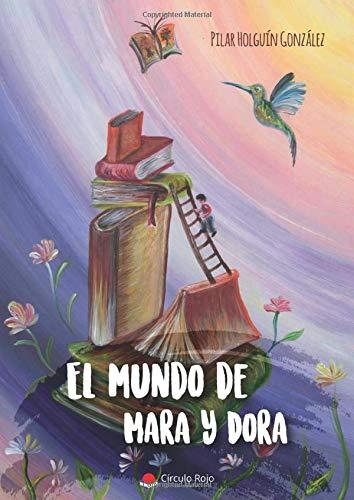El mundo de Mara y Dora