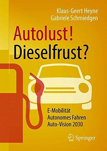 Autolust! Dieselfrust?