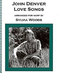 John Denver - Love Songs: Arranged for Harp by Sylvia Woods by John Denver (2000-06-01)