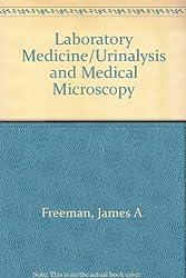 Laboratory Medicine/Urinalysis and Medical Microscopy