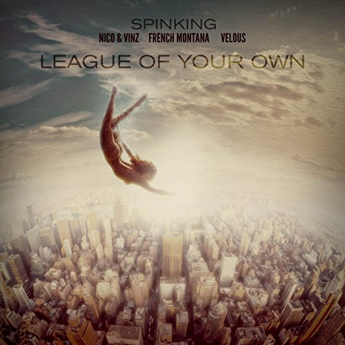 League Of Your Own (feat. Nico & Vinz, French Montana, and Velous)