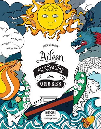 Aileen du royaume des ombres - Histoire à colorier