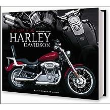 Le livre d'or des Harley Davidson : Le guide de la moto la plus populaire au monde
