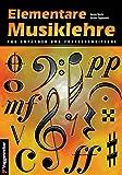 Elementare Musiklehre für Anfänger und Fortgeschrittene - Jeromy Bessler, Norbert Opgenoorth