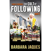 The Cult of Following: Book One