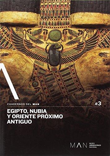 Egipto, Nubia y Oriente Próximo (Cuadernos del Man) por Mª Carmen Pérez Die