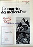 COURRIER DES METIERS D'ART [No 47] du 01/11/1985 - BOIS TISSES - ART TEXTILE - SALONS....