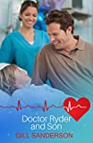 Doctor Ryder and Son: A Heartwarming Medical Romance (Medical Romance Specials Book 2)