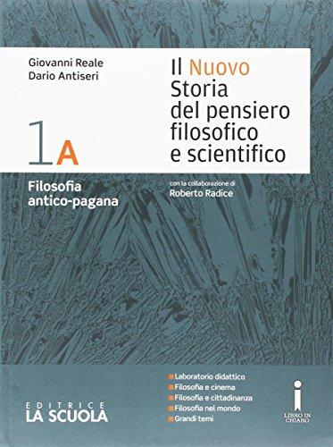 Il nuovo Storia del pensiero filosofico e scientifico. Vol. 1A-1B-Platone-Apologia Socrate. Per i Licei. Con e-book. Con espansione online