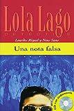 Una nota falsa: Spanische Lektüre für das 1. Lernjahr. Buch + CD (Lola Lago, detective) - Lourdes Miquel, Neus Sans