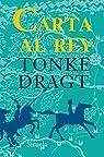 Carta Al Rey par Dragt