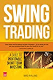 Swing Trading: A Guide to Profitable Short-Term Investing