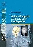 Guide d imagerie médicale pour l ostéopathe