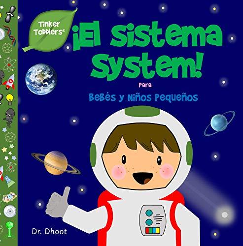 ¡El Sistema System! (Tinker Toddlers) (English Edition)