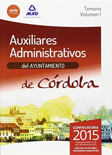 PAQUETE AHORRO AUXILAR AYUNTAMIENTO DE CORDOBA ( Contiene volume I, II y test y supuestos prácticos )