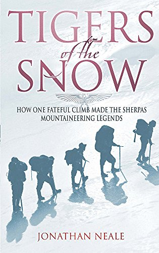 Tigers Of The Snow: Sherpa Climbers, 'Tigers of the Snow' (Indische Abacus)