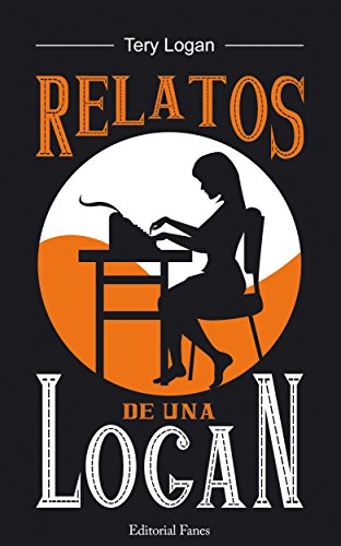 Relatos de una Logan: para tus ratos ebook, realismo negro en formato pequeño (Spanish Edition)
