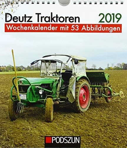 Deutz Traktoren 2019: Wochenkalender mit 53 Fotografien