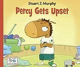 Percy Gets Upset (I See I Learn) (Stuart J. Murphy's I See I Learn)