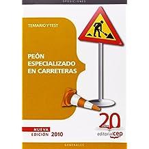Peón Especializado en Carreteras. Temario y Test (Colección 94) de Sin datos (5 jul 2010) Tapa blanda