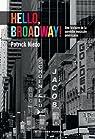 Hello, Broadway ! par Niedo