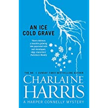 An Ice Cold Grave (Harper Connelly 3)