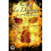 Le Dévoreur (La Trilogie du Seuil t. 2)