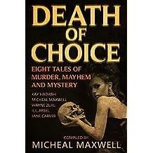 Death of Choice: Eight Tales of Murder, Mayhem, and Mystery (English Edition)