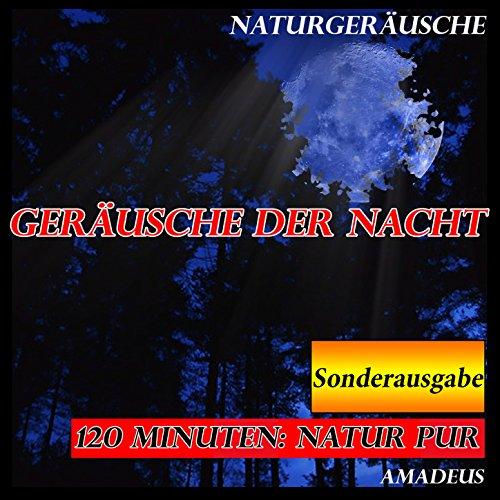 Geräusche der Nacht: Naturgerä...