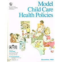 Model Child Care Health Policies: December, 1993/Naeyc #716