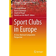 Sport Clubs in Europe: A Cross-National Comparative Perspective