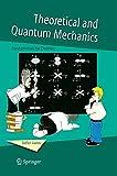 Theoretical and Quantum Mechanics: Fundamentals for Chemists