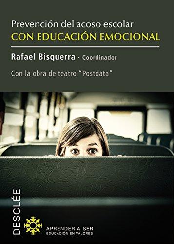 Prevención del acoso escolar con educación emocional (Aprender a ser)