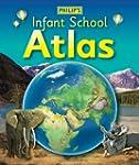Philip's Infant School Atlas: For 5-7...