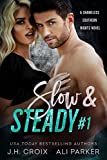 Slow and Steady #1: A Small Town Romantic Suspense (Shameless Southern Nights Book 4) (English Edition)