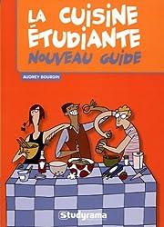 La cuisine étudiante : Nouveau guide
