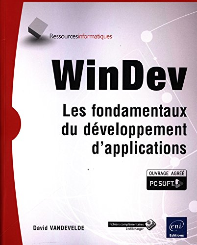 WinDev - Les fondamentaux du dveloppement d'applications