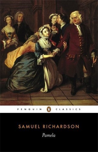 Pamela: Or, Virtue Rewarded (Penguin Classics) by Samuel Richardson (1981-02-26)