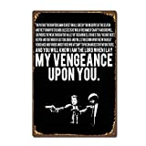 SIGNCHAT Pulp Fiction Quote Amerikaanse Film Film Vintage Retro metalen tin bord 8x12 inch