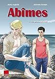 Abîmes 1 - La genèse du mal