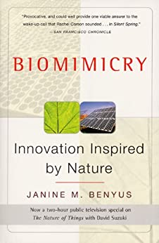 Biomimicry: Innovation Inspired by Nature de [Benyus, Janine M.]