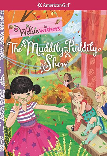 The Muddily-Puddily Show (Wellie Wishers) por Valerie Tripp