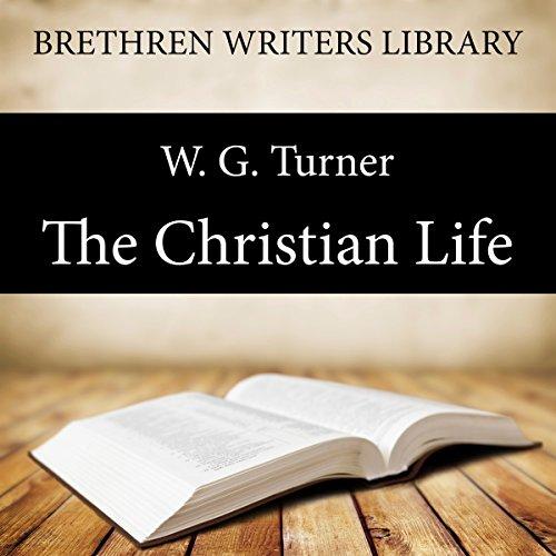 The Christian Life  Audiolibri