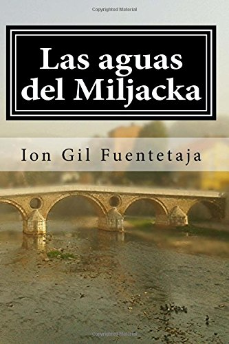 Las aguas del Miljacka por Ion Gil Fuentetaja