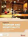 English for Tourism and Hospitality in Higher Education Studies: Course Book and Audio CDs (English for Specific Academic Purposes): 1